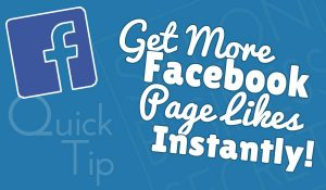 How to Get More Facebook Page Likes INSTANTLY