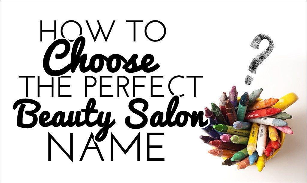 Choose the Perfect Beauty Salon Name